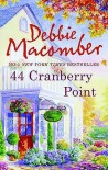 44 Cranberry Point  - Debbie Macomber