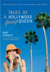 Tales of a Hollywood Gossip Queen - Mary Kennedy