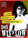 A Cool Breeze on the Underground (Neal Carey #1) - Don Winslow