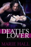 Death's Lover  - Marie Hall