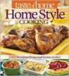 Taste of Home Home Style Cooking: 420 Favorites from Real Home Cooks! - Taste of Home