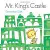 Mr. King's Castle - Geneviève Côté