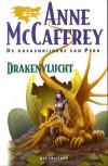 Drakenvlucht (Drakenrijders van Pern, #1) - Anne McCaffrey, Karin Langeveld