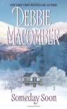 Someday Soon (Deliverance Company #1) - Debbie Macomber