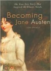 Becoming Jane Austen - Jon Spence