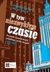 W tym niezwykłym czasie. Początki transformacji polskiego rynku książki (1989-1995) - Bogdan Klukowski, Marek Tobera