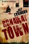 Runaway Town - Jay Stringer