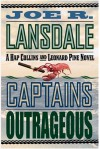 Captains Outrageous - Joe R. Lansdale