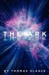 The Ark - Thomas Slagle