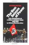 The Nazi Seizure of Power: The Experience of a Single German Town 1922-1945 (Social Studies: History of the World) - William Sheridan Allen
