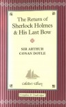 The Return of Sherlock Holmes / His Last Bow -  Arthur Conan Doyle