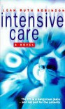 INTENSIVE CARE - Leah Ruth Robinson