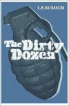 Dirty Dozen - E.M. Nathanson
