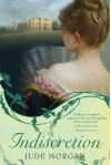 Indiscretion: A Novel - Jude Morgan