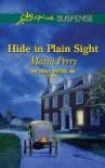 Hide in Plain Sight  - Marta Perry