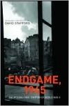 Endgame, 1945 - David Stafford