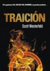 Traición (Los feos, #1) - Scott Westerfeld