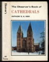 The Observer's Book of Cathedrals - Anthony S. B. New