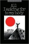 All I Asking for Is My Body (Kolowalu Book) - Milton Murayama, Franklin Odo