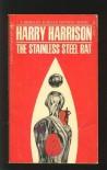 The Stainless Steel Rat - Harry Harrison, Harry Harrison