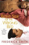 Right Side of the Wrong Bed - Frederick Smith