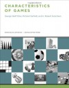 Characteristics of Games - George Skaff Elias, Richard Garfield, K. Robert Gutschera, Peter Whitley, Eric Zimmerman