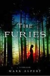 The Furies: A Thriller - Mark Alpert