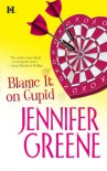 Blame It On Cupid - Jennifer Greene