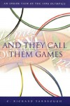 And They Call Them Games - Richard Yarbrough, Richard Richard Yarbrough