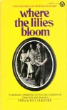 Where The Lilies Bloom - Vera Cleaver, Bill Cleaver