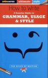 How to Write: Grammar, Usage & Style (SparkNotes Ultimate Style) - SparkNotes Editors