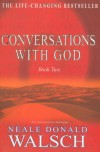 Conversations With God: An Uncommon Dialogue (Bk.2) - Neale Donald Walsch