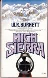 High Sierra - W.R. Burnett
