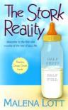 The Stork Reality - Malena Lott