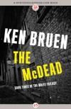 The McDead - Ken Bruen