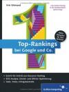Top-Rankings bei Google und Co.: Erfolgreiche Suchmaschinen-Optimierung (Galileo Computing) - Kim Weinand