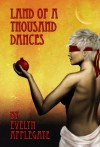 Land of a Thousand Dances - Evelyn Applegate
