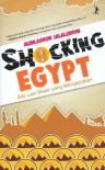 Shocking Egypt: Sisi lain Mesir yang Mengejutkan - Muhlashon Jalaluddin