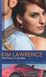 The Thorn in His Side - Kim Lawrence
