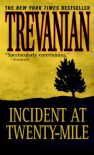 Incident at Twenty-Mile - Trevanian