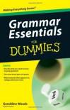 Grammar Essentials For Dummies - Geraldine Woods