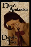 Nisey's Awakening - Dakota Trace