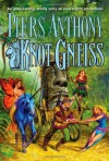 Knot Gneiss - Piers Anthony