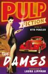Pulp Fiction - The Dames - Otto Penzler, Laura Lippman