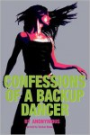 Confessions of a Backup Dancer - Anonymous,  With Tucker Shaw