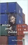 Hilda and Zelda - Paul Kater