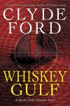 Whiskey Gulf - Clyde Ford