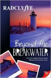 Beyond the Breakwater - Radclyffe