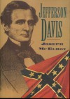 Jefferson Davis: The Unreal and the Real (The Civil War Library) - Robert McElroy