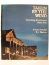 Taken by the wind: Vanishing architecture of the West - Ronald Woodall
